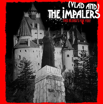 (Vlad And) The Impalers - This Blood's For You