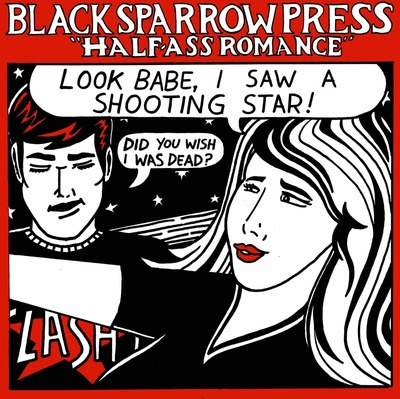 "BLACK SPARROW PRESS ""HALF-ASS ROMANCE"" LP + MP3 DOWNLOAD"