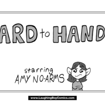 Hard to Handle starring Amy No-Arms