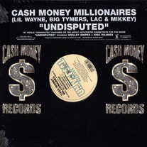"Cash Money Millionaires - Undisputed (Single) 12"" Vinyl"