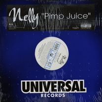 "Nelly - Pimp Juice (Single) 12"" Vinyl"