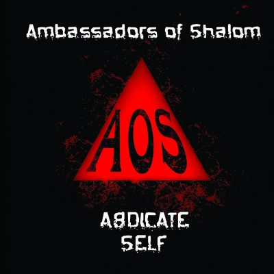 Ambassadors of shalom - abdicate self