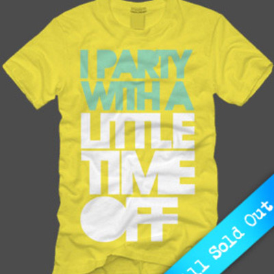I party with a little time off (yellow) (sold out)