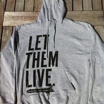 """Let Them Live"" Pullover Hooded Sweatshirt"