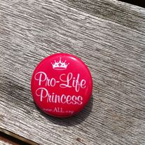 Pro-Life Princess Button
