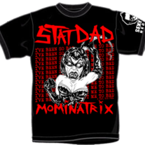 "STAT DAD ""Mominatrix"" T-Shirt"