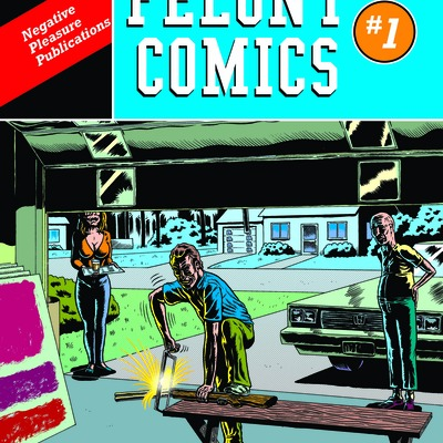 Felony comics #1