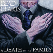 Dead Hearts - A Death In The Family 7""