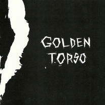 "GOLDEN TORSO - 4 SONG 7"" (COLOR VINYL)"