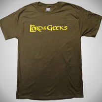 Lord of the Geeks t-shirt