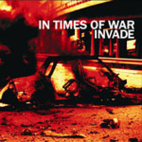 "Invade/ In Times of War ""split"" 7"" (Eternal Hope)"