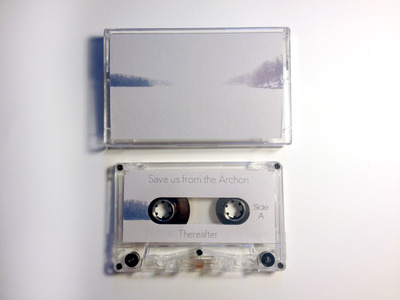 "Save us from the archon ""thereafter"" cassette"