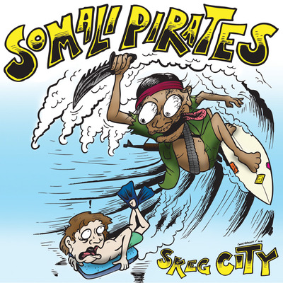 "Somali pirates ""skeg city"" 7"""