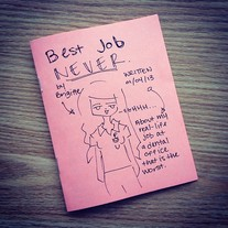Best Job Never Comic Zine