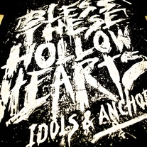Bless These Hollow Hearts