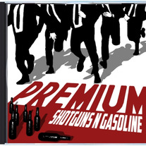 "Shotguns N Gasoline ""Premium"" CD"
