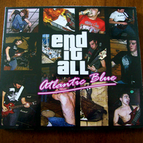Atlantic Blue/End It All split (members of Wolf Whistle)