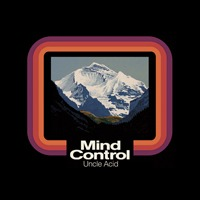 Uncle Acid & The Deadbeats - Mind Control (colored or black vinyl)