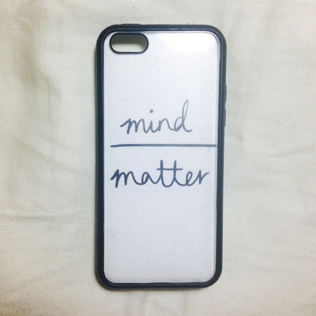 mind over matter case Not allowing your mind to believe in yourself holds you back, and the  it truly is  a case of mind over matter so take it one day at a time every.