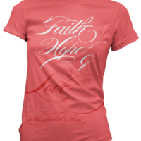 "[PRE-ORDER / LIMITED] Ladies' ""Faith, Hope, & Love"" T-Shirt - Thumbnail 2"
