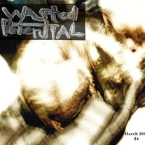 Wasted Potential #2 Hard-Copy