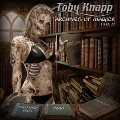 Toby knapp-archives of magick-volume two