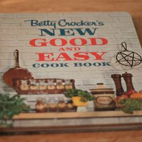 Betty Crocker's New Good and Easy Cookbook