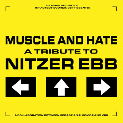 Muscle and hate - 'a tribute to nitzer ebb'