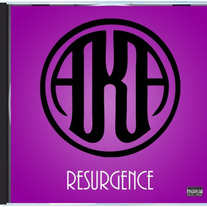 "A.K.A. ""Resurgence"" Full Album (CD)"