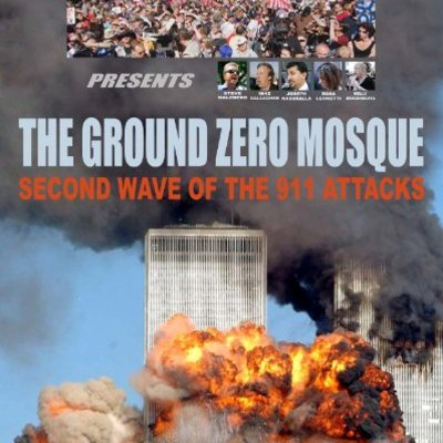 Ground zero mosque: second wave of the 911 attacks movie