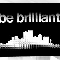 Be Brilliant - Black Print