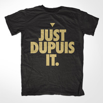 Just Dupuis It Tee