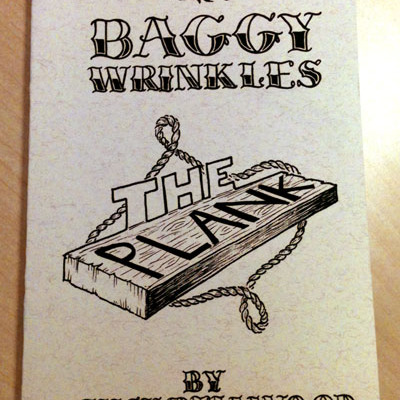 Baggywrinkles: the plank