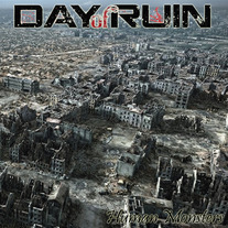 Day of Ruin - Human Monsters (2011)