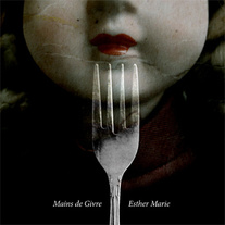 Mains de Givre - Esther Marie CD