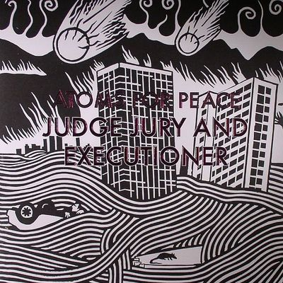 "Atoms for peace • judge jury & executioner 12"" ep"