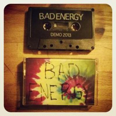"Bad energy ""demo"" tape"