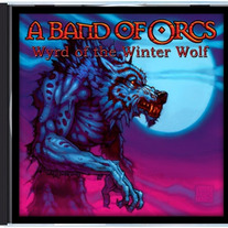 "A Band of Orcs ""Wyrd of the Winter Wolf"" Super-Single"