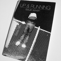 Up & Running Zine #7 w/ Prints