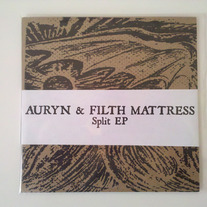 Auryn / Filth Mattress split 7""