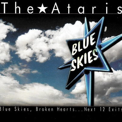 The ataris • blue skies, broken hearts...next 12 exits lp
