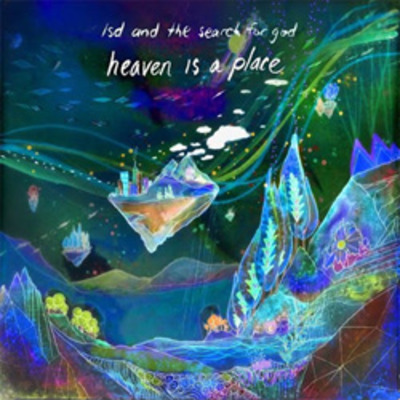 Lsd and the search for god 'heaven is a place' ep cd