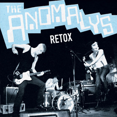 The anomalys ‎• retox 7""