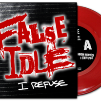 Sale! False Idle - I Refuse EP! Red or Black Vinyl!