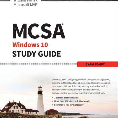 Mcsa Microsoft Windows 10 Study Guide Exam 70 697 By William Panek