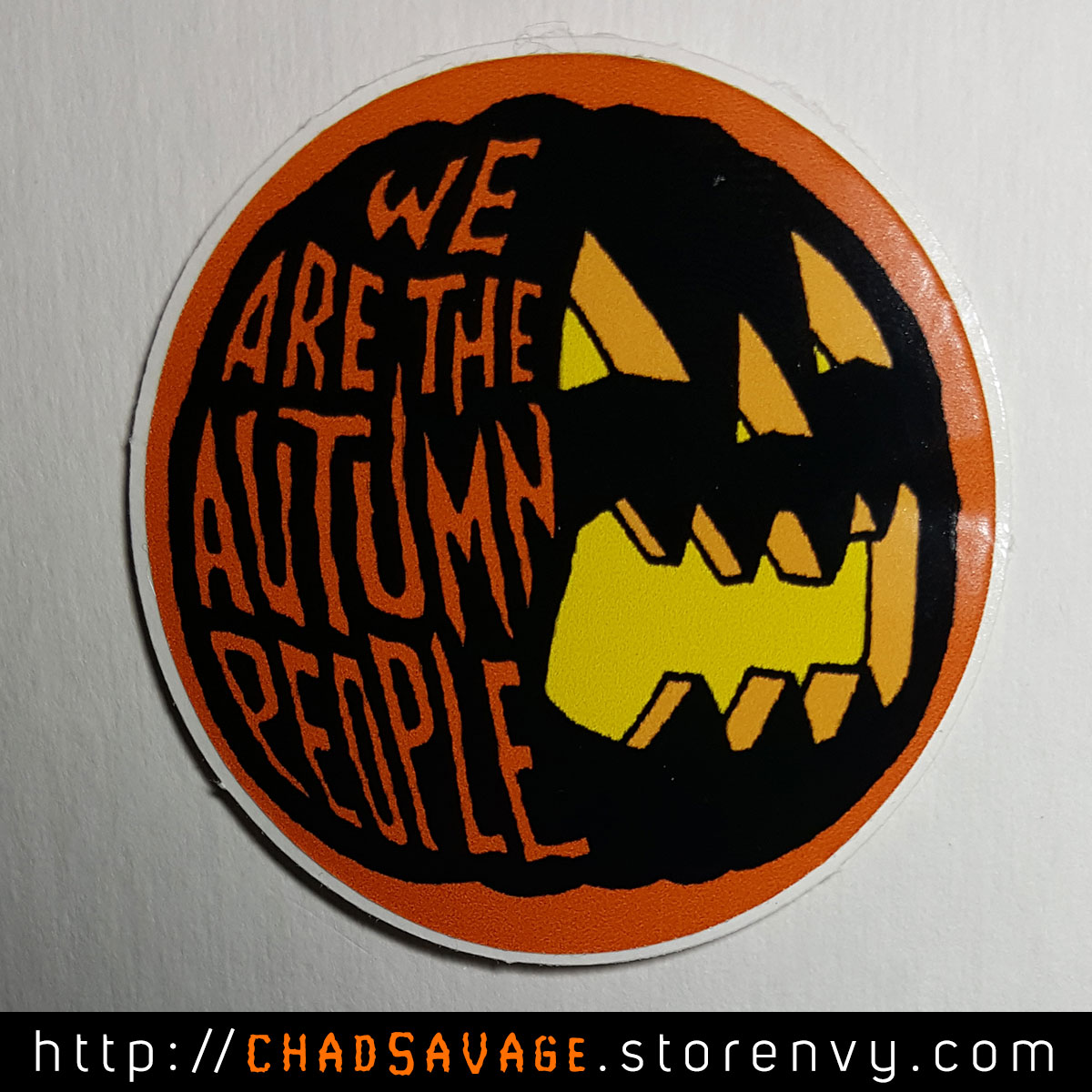 Charming We Are The Autumn People Sticker