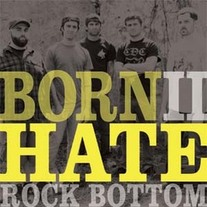 Rock Bottom - Born 2 Hate 7""