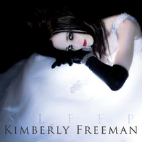 Sleep CD (2009 Kimberly Freeman)