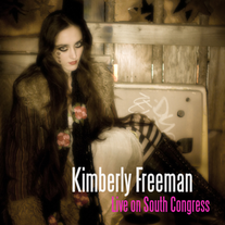 Live on South Congress CD (2008 Kimberly Freeman)