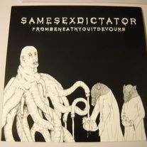 SAME SEX DICTATOR 'from beneath you it devours' lp
